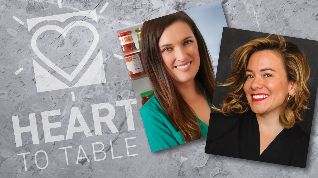 Heart To Table with Laurie March and Grace Ramirez